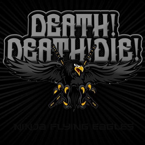 Amazon.com: Ninja Flying Eagles [Explicit]: Death! Death ...