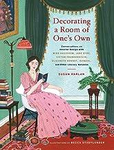 Decorating a Room of One's Own: Conversations on Interior Design with Miss Havisham, Jane Eyre, Victor Frankenstein, Eliza...