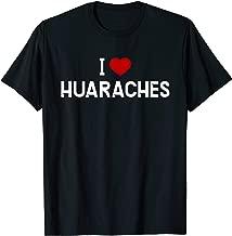 I Love Huaraches Shirt - Mexican Food T-Shirt