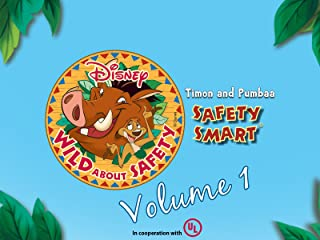 Wild About Safety with Timon & Pumbaa Volume 1