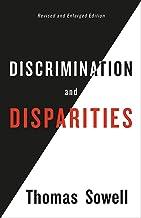 Discrimination and Disparities