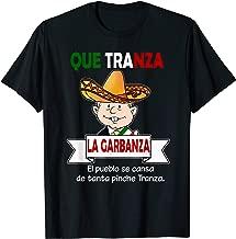 Que Tranza La garbanza Shirt AMLO Cute Mariachi Mexico Gift