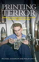 Printing Terror: American Horror Comics As Cold War Commentary and Critique