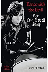 Dance With The Devil: The Cozy Powell Story Kindle Edition