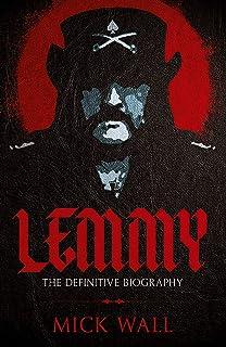 Lemmy: The Definitive Biography