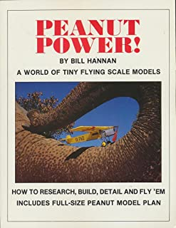 Peanut Power!: A World of Tiny Flying Scale Models
