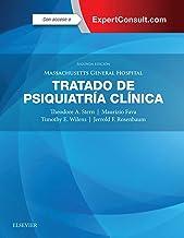 Massachusetts General Hospital. Tratado de Psiquiatría Clínica (Spanish Edition)