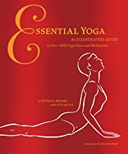 Essential Yoga: An Illustrated Guide to over 100 Yoga Poses and Meditation