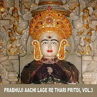 Prabhuji Aachi Lage Re Thari Pritdi, Vol. 3