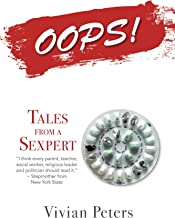 OOPS!: Tales From A Sexpert