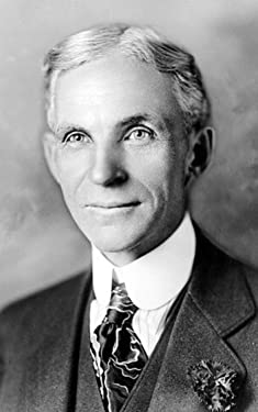All You Need To Know About Henry Ford: The Exceptional Life Of The Extremely Successful Businessman Henry Ford