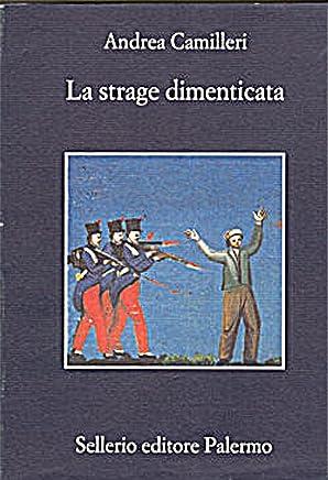 La strage dimenticata (La memoria Vol. 398)