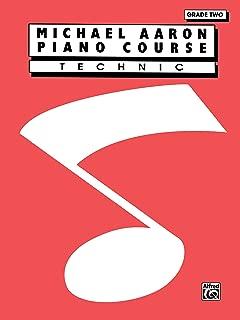 Michael Aaron Piano Course Technic: Grade 2