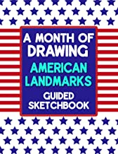 A Month Of Drawing American Landmarks - Guided Sketchbook: Prompt Tell You What To Draw