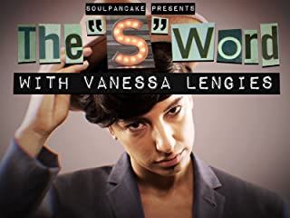 The S Word with Vanessa Lengies