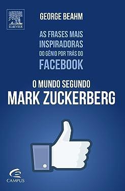 Mundo Segundo Mark Zuckerberg (Em Portugues do Brasil)