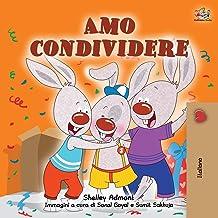 I Love to Share (Italian Book for Kids) (Italian Bedtime Collection) (Italian Edition)