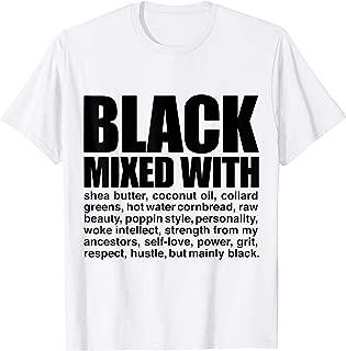 Melanin Black Pride Black Mixed Funny Expression T-shirt