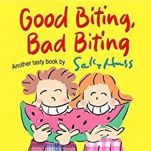 Good Biting, Bad Biting (Funny Rhyming Bedtime Story/Picture Book About the Dos and Don'ts of Biting)