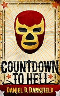 Countdown To Hell (English Edition)