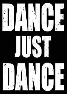 SIXTREES Dance Just Dance Box Sign, 5 by 7-Inch