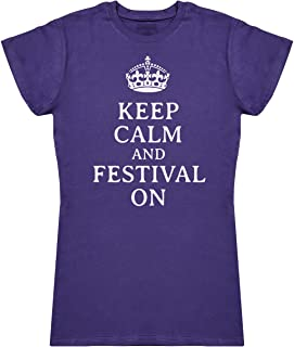 Keep Calm and Festival on Women's Novelty T-Shirt, Womens Gift, Gift for Her, Womens Top
