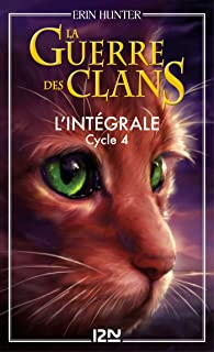 La guerre des clans - cycle 4 intégrale (French Edition)