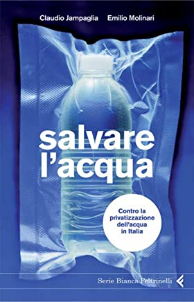 Salvare lacqua (Serie bianca)