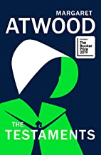 The Testaments HardcoverBY Margaret Atwood [ Hardcover]
