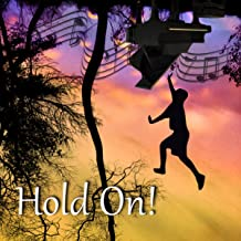 Hold On! – Classical Music Therapy, Stress Relief, Relaxation and Meditation with Famous Composers, Keep Smiling and Be Free, Positive Thinking