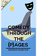 Comedy Through The (P)ages Kindle Edition