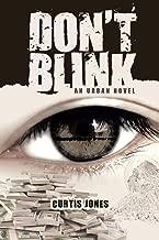 Don't Blink: An Urban Novel