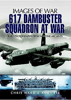 617 Dambuster Squadron At War (Images of War)