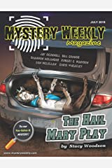 Mystery Weekly Magazine: July 2019 (Mystery Weekly Magazine Issues) Paperback