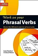 Permalink to Phrasal Verbs: B1-C2 (Collins Work on Your…) PDF