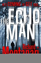 The Echo Man: (Byrne & Balzano 5)