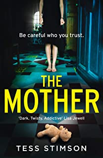 The Mother: A gripping psychological thriller with a killer twist