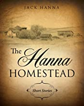 The Hanna Homestead: Short Stories