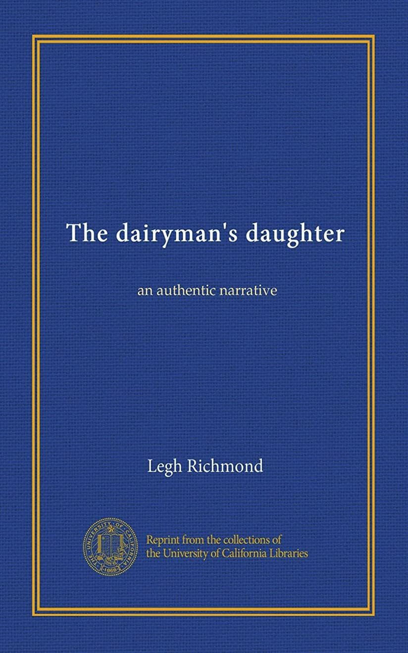 貪欲コミットチャレンジThe dairyman's daughter: an authentic narrative