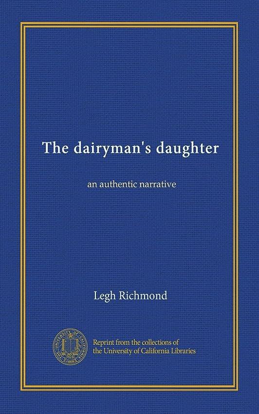 夜明け順応性のある部分The dairyman's daughter: an authentic narrative