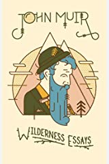 Wilderness Essays Kindle Edition