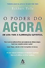 O poder do agora: Um guia para a iluminação espiritual (Portuguese Edition) Format Kindle