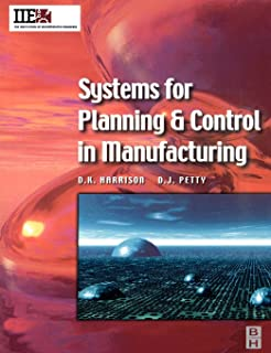 Systems for Planning and Control in Manufacturing