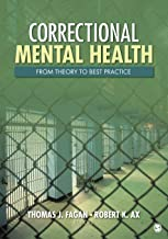 Correctional Mental Health: From Theory to Best Practice (NULL)