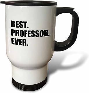 3dRose tm_185014_1 Best Professor Ever, Gift for Inspiring College University Lecturers, Travel Mug, 14-Ounce, Stainless Steel
