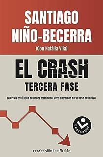 El crash. Tercera fase (Best seller / No Ficción)
