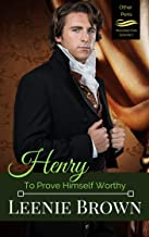 Henry: To Prove Himself Worthy (Other Pens, Mansfield Park Book 1) (English Edition)