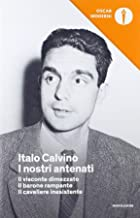 Permalink to I nostri antenati: Il visconte dimezzato-Il barone rampante-Il cavaliere inesistente PDF