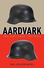 Aardvark: Two Gentleman, Two Wars