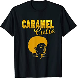Melanin T Shirt For Women and Girls Caramel Cutie Afro